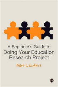 Picture of Beginner's Guide To Doing Your Education Research Project