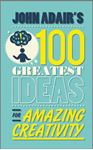 Picture of John Adair's 100 Greatest Ideas for Amazing Creativity