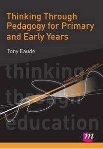 Picture of Thinking Through Pedagogy For Primary and Early Years