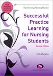 Picture of Successful Practice Learning for Nursing Students 2ed