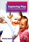 Picture of Exploring Play for Early Childhd Studies