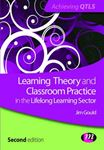 Picture of Learning Theory and Classroom Practice in the Lifelong Learning Sector