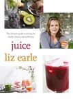 Picture of Juice: The Ultimate Guide to Juicing for Health, Beauty and Wellbeing