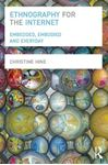 Picture of Ethnography for the Internet: Embedded, Embodied and Everyday