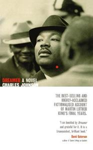 Picture of Dreamer: a historical novel exploring the life of Martin Luther King Jr