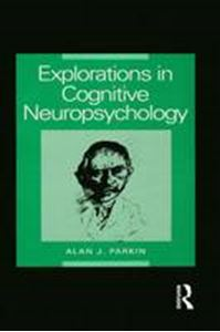 Picture of Explorations in Cognitive Neuropsychology