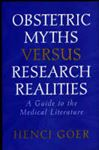 Picture of Obstetric Myths Versus Research Realities: A Guide to the Medical Literature