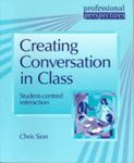 Picture of Creating Conversation In Class : Student-centred Interaction