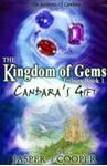 Picture of Kingdom of Gems Book 1: Candara's Gift