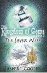 Picture of Kingdom of Gems Book 2: Silver Well