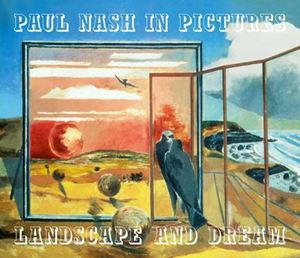 Picture of Paul Nash in Pictures: Landscape and Dream