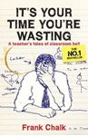 Picture of It's Your Time You're Wasting