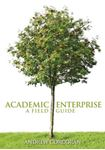 Picture of Academic Enterprise:a Field Guide
