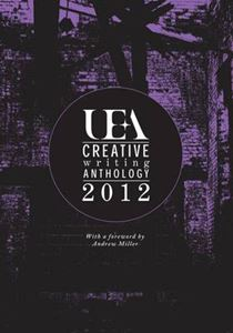 Picture of UEA Creative Writing Anthology 2012