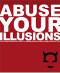 Picture of Abuse Your Illusions