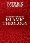 Picture of Understanding Islamic Theology