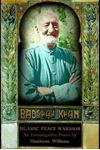 Picture of Badshah Khan: Islamic Peace Warrior