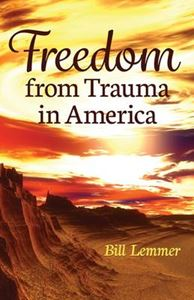 Picture of Freedom from Trauma in America