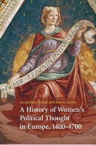 Picture of History of Women's Political Thought in Europe, 1400-1700