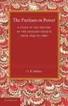 Picture of The Puritans in Power: A Study in the History of the English Church from 1640 to 1660