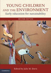 Picture of Young Children and the Environment: Early Education for Sustainability