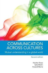 Picture of Communication Across Cultures: Mutual Understanding in a Global World 2ed