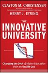 Picture of Innovative University: Changing the DNA of Higher Education from the Inside Out