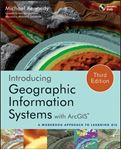 Picture of Introducing Geographic Information Systems with ArcGIS: A Workbook Approach to Learning GIS 3ed