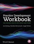 Picture of Practice Development Workbook for Nursing, Health and Social Care Teams: Resources for Health and Social Care Teams