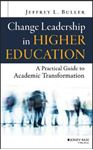 Picture of Change Leadership in Higher Education: A Practical Guide to Academic Transformation