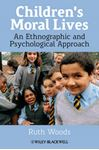 Picture of Children's Moral Lives: An Ethnographic and Psychological Approach