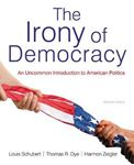 Picture of Irony of Democracy : An Uncommon Introduction to American Politics