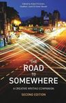 Picture of Road to Somewhere: A Creative Writing Companion 2ed