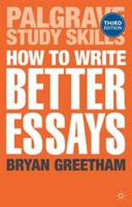 Picture of How to Write Better Essays 3ed