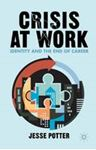 Picture of Crisis at Work: Identity and the End of Career