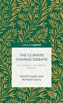 Picture of Climate Change Debate: An Epistemic and Ethical Enquiry