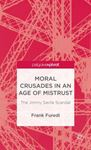 Picture of Moral Crusades in an Age of Mistrust