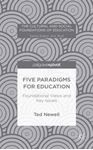 Picture of Five Paradigms for Education: Foundational Views and Key Issues