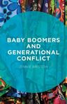 Picture of Baby Boomers and Generational Conflict
