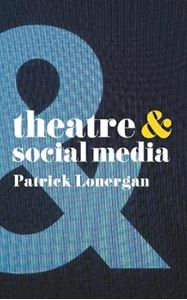 Picture of Theatre and Social Media