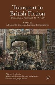 Picture of Transport in British Fiction: Technologies of Movement, 1840-1940
