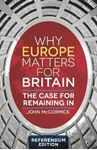 Picture of Why Europe Matters for Britain: The Case for Remaining in