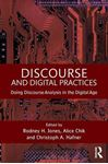 Picture of Discourse and Digital Practices:  Doing Discourse Analysis in the Digital Age