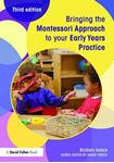 Picture of Bringing the Montessori Approach to Your Early Years Practice 3ed