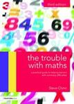 Picture of Trouble with Maths: A Practical Guide to Helping Learners with Numeracy Difficulties