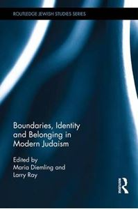 Picture of Boundaries, Identity and belonging in Modern Judaism (Routledge Jewish Studies Series)