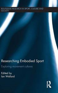 Picture of Researching Embodied Sport: Exploring Movement Cultures