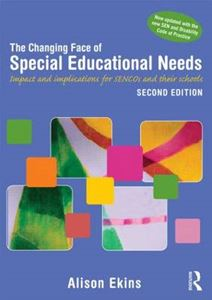 Picture of Changing Face of Special Educational Needs: Impact and Implications for SENCOs, Teachers and Their Schools 2ed