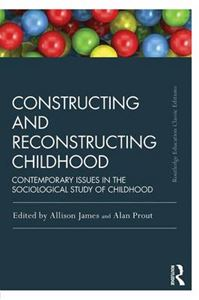 Picture of Constructing and Reconstructing Childhood