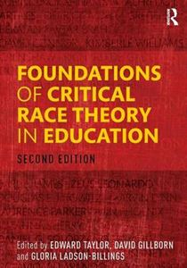 Picture of Foundations of Critical Race Theory in Education
